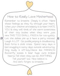 Click on this picture and read every word....'How to Really Love Motherhood'.