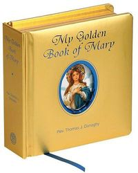 My Golden Book of Marry - Catholic