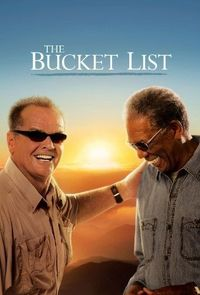 The Bucket List - Watched this for a second time recently and it inspired me to create my own bucket list. :)