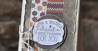 Card by Amy Sheffer. Reverse Confetti stamp set: Give Thanks. Confetti Cuts: Give Thanks Label. Thank you card. Thanksgiving card.