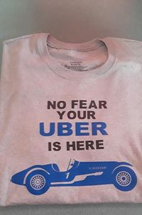 No fear your uber is here $10.00
