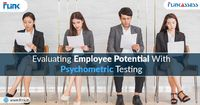 Psychometric testing is a holistic approach to evaluate employee potential. Read this blog to get a detailed insight on psychometric testing.  Visit: https://bit.ly/3lFhArF