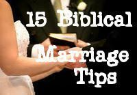 15 Biblical marriage tips, the only marriage advice you should take to heart. �™�