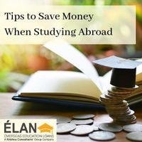 Financial Tips to Help You Save Money When Studying Abroad