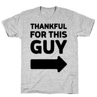 Thankful For This Guy Athletic Gray Unisex Cotton Tee Shirt $23.99 �œ� Handcrafted in USA! �œ� Support American Artisans
