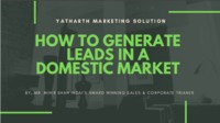 Share on Tumblr Generating leads is a key part of any company. Without business leads, it is not possible to run the business successfully. There is a simple funda when it comes to leads. If we consider the technical terms, every businessman has two types...