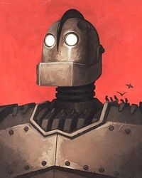 Iron Giant - Loved this movie. Cried like a baby. Brad Bird should basically just be allowed to make whatever the heck he feels like. Forever. <3