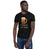 I Travel For Beer $16.00