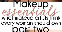 Makeup Essentials: Must Haves From Makeup Artists Part 2