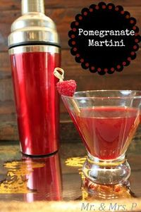Mr and Mrs P: Pomegranate Martini - So simple to make!! Perfect for a cocktail party or a lazy Friday night