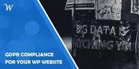 GDPR Compliance for Your WordPress Website
