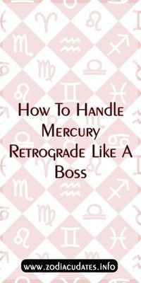 How To Handle Mercury Retrograde Like A Boss