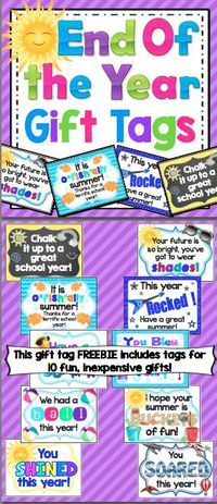 End of the Year Gift Tag Freebie - Say goodbye to your students with these gift tags that can be attached to inexpensive items!