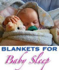 Aww... love these blankets for baby sleep