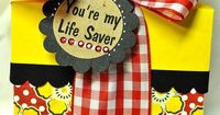 """Lifesaver box ,,,,, or it could say, """"You've been a real Life Saver!"""" or """"You're such a Life Saver!"""""""