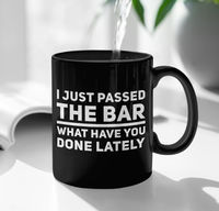 Law Graduate Gift - I Just Passed The Bar Lawyer Black Coffee Mug - Future Attorney Present $24.95