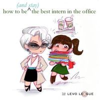 How to Be (and Stay) the Best Intern in the Office ~ Levo League
