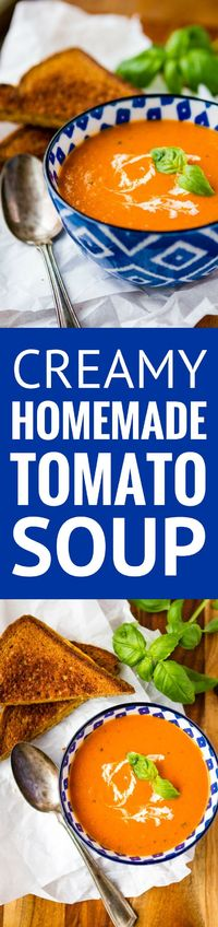 Homemade Tomato Soup -- this creamy tomato soup recipe is a total copycat of my favorite soup at First Watch! Perfect paired with a hot and fresh classic grilled cheese sandwich�€� | tomato soup easy | healthy tomato soup | tomato basil soup | find ...