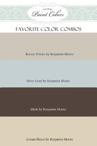 Favorite Paint Colors: Benjamin Moore
