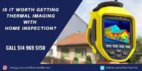 Home inspections are necessary if you want to ensure your house or building remains in good condition, and you never have to incur huge repair costs. Visit https://thermoelite.ca/is-it-worth-getting-thermal-imaging-with-home-inspection/ or call us +1 514...