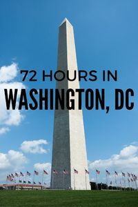 Tips for things to do and see in Washington DC in just three days. From memorials to museums to cool neighborhoods to check out, here are suggestions for 72 hou