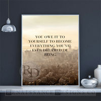 """Inspirational printable quote printable quote print download downloadable wall art modern wall art gift """"You owe it to yourself to become"""" $0.99"""