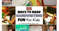 OT Resource/Activities of the Week: 55 Ways to Make Handwriting Practice FUN for Kids- Pinned by