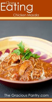 Clean Eating Chicken Masala #CleanEatingRecipes