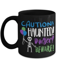Caution! Haunted! Danger! Beware! Halloween $16.95