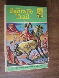 The Santa Fe Trail Landmarks Books 13 by Samuel Hopkins Adams for sale at Wenzel Thrifty Nickel ecrater store