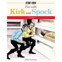 Fun With Kirk and Spock: A Parody (Hardcover) Book
