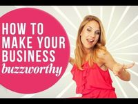 How to Make Your Business Buzzworthy >> Alex Beadon