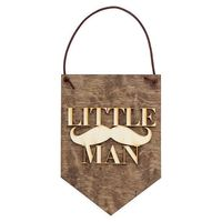 Little Man . Wood Banner $16.95 �œ�Handcrafted in the USA! �œ�