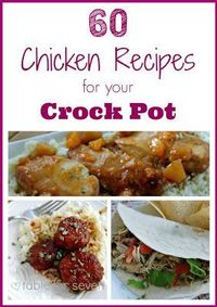 60 Chicken Recipes for Your Crock Pot