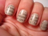 1. Put on nail polish and let dry. 2. Dip fingernail in alcohol-basically any will do, vodka is suggested. 3. Press a strip of newspaper big enough to cover the whole nail on to your alcohol soaked nail. 4. Pull off slojjwly and be really impressed with y...