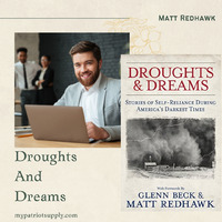 Matt Redhawk is the writer who wrote the famous book Droughts and Dreams. The book was published on November,16 2015. Buy a book to know about the family's survival issues and how they recover from it. Visit: mypatriotsupply.com