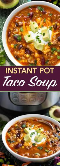 Instant Pot Taco Soup is a delicious and hearty soup made with beans, corn, ground beef or turkey, and lots of other good stuff. A pressure cooker taco soup that is easy to make! simplyhappyfoodie.com #instantpotrecipes #instantpottacosoup #instantpotsoup...