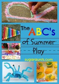 Summer Play ideas with a list from A-Z of playful learning ideas that allow a kid to just be a kid...while making great memories! | Sugar Aunts #summer #kidsactivities #kids