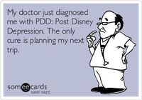 My doctor just diagnosed me with PDD: Post Disney Depression. The only cure is planning my next trip.