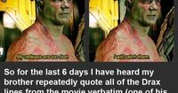 Advertisement A while ago, James Gunn posted a story he got sent from a fan whose autistic young brother was overjoyed when he realized that Drax the Destroyer