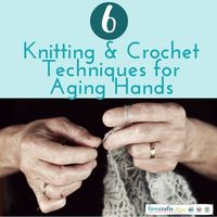 TweetAs you age, your body changes. This is especially true for your vision, hands, and overall coordination, some of the most essential parts of knitting and c