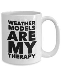 Meteorology Mug Weather models are my therapy coffee or tea cup weather geek gift $19.95