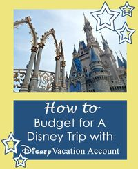 Think you can't afford a Disney vacation? Think again. Try this Disney vacation planning tool to save the money you'll need with a Disney Vacation Account.