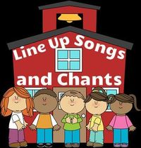 Fun songs and chants for line ups and classroom transitions!