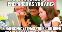 Are Your Kids As Prepared As You Are? How to Put Together a School Emergency Kit for Your Child