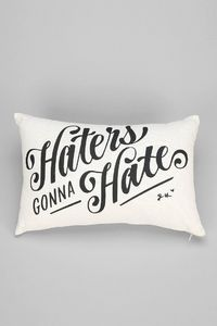 Jessica Hische Haters Gonna Hate Pillow