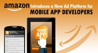 "Amazon in a Run to Beat Facebook and Google �€"" Introduces a New Ad Platform for Mobile App Developers!"