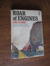 Roar of Engines by John Clarke (1967) for sale at Wenzel Thrifty Nickel ecrater store