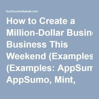How to Create a Million-Dollar Business This Weekend (Examples: AppSumo, Mint, Chihuahuas) | The Blog of Author Tim Ferriss