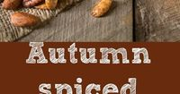 Autumn spiced nuts are perfect for the season. Mixed nuts and pumpkin seeds are roasted with warm spices, honey and rosemary, a perfectly comforting snack.